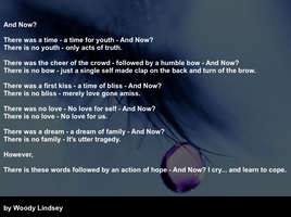 """And Now? """"Poem"""" by Woody-Lindsey-Film"""