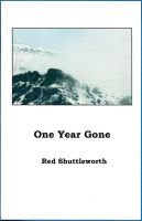 One Year Gone by RedShuttleworthPoet