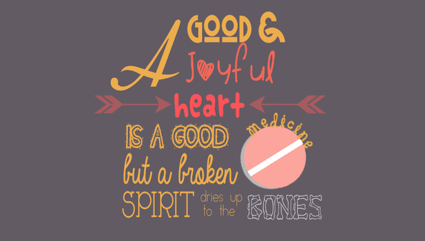 Proverbs 17:22 by kristine14