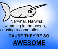 Narwhal. Narwhal. by Fangirl-Trash