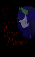 Worthless Circus Monster by Sumi--Chan