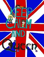 Keep Calm And...(Queen Version) by Let-It-Vic