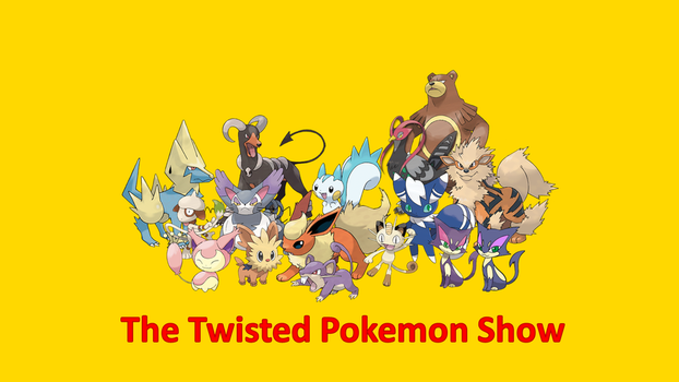 The Twisted Pokemon Show Cast by DEEcat98