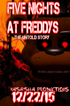 Five Nights At Freddy's The Untold Story FanRemake by DatWeirdKai