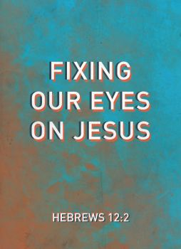 Fix your eyes on Jesus by Blugi