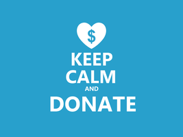 Keep Calm #030 - And Donate by HundredMelanie