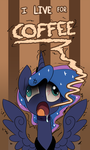 #144 I LIVE FOR COFFEEEEE by DarkFlame75