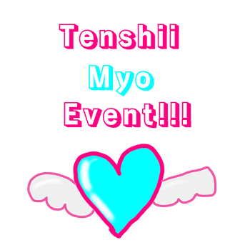 Tenshii Myo Event!!! by Tigersky90