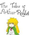 The Tales of Arthur Rabbit by pie1313