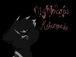 Nightmares Reformed Title page (GIF) by Rainbow-Lava