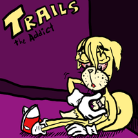 Trails the Addict by slaymanexe