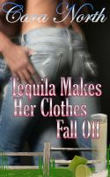 Tequila Makes her clothes Fall by StellaPrice