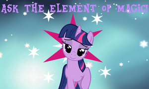 Ask The Element Of Magic!! by Twilight-MLP-Sparkle