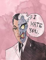 I Hate You (Valentine) (Two-Face) by SmudgeThistle