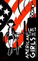 Last of the American Girls by sonicbommer