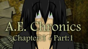 A.E. Chronics Ch.1 - Pt.1 (ANIMATION) by ThisDarkLight