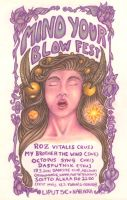 Mind Your Blow Fest by eetupellonpaa