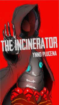 The Incinerator by Ynnoplucena