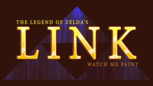watch me paint Link title card/ thumbnail by IDROIDMONKEY