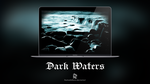 Dark Waters by rashadisrazzi