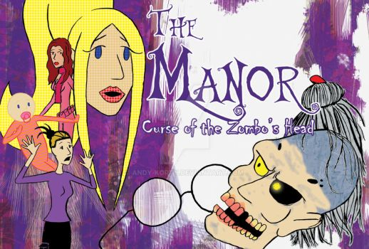 The Manor: Curse of the Zombo's Head by Andy-Korty