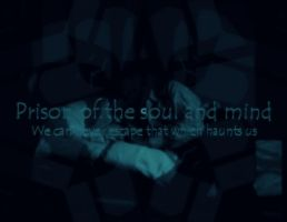 Prison of the Soul by Thisyankeerocks