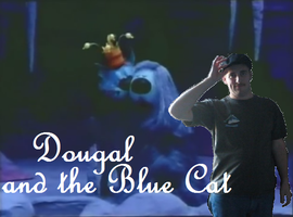 Dalek44 - Dougal And The Blue Cat Title Card by Dalek44