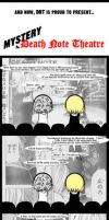 Mystery Death Note Theatre. by kuroineko