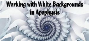 Using White Backgrounds in APO by DWALKER1047