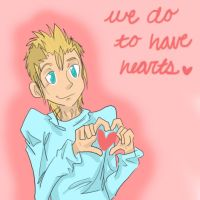 We Do To Have Hearts by Glompage-aiko