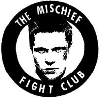 The Mischief Fight Club by omj