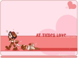 At times love... by Arechan