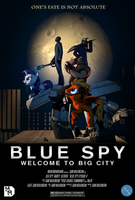 Blue Spy : Welcome to Big City by MovieMowDown