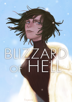OPM: Blizzard of Hell by feyuca