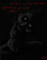 Afraid of The Dark by irdeadite