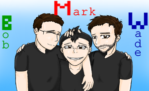 Mark, Wade, and Bob by AnimeTimelord