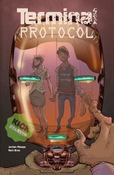 Terminal Protocol cover Kickstarter version. by WhotheFuckisRemBroo