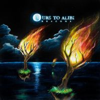 Ours To Alibi - Beacons by seenew