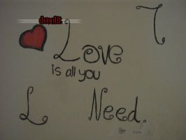 Love is all you need. by dcoolit