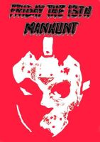 Friday The 13TH: Manhunt by goodben
