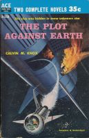 The plot against Earth by Robby-Robert