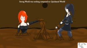 Quicksand World Request by Lady-of-Mud