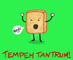Tempeh Tantrum by flash-gordonette