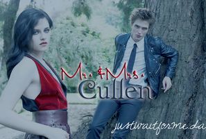 + Mr.-and-Mrs.Cullen by justwaitforme