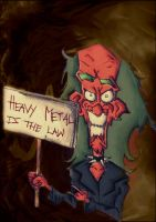 Heavy Metal Is The Law by BrAnDoNAxLMeTaLLiCa