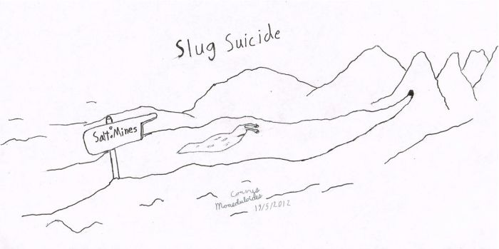 Slug Suicide by BowAndArrowCrow