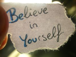 Believe In Yourself by saraer90