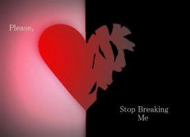 Please, Stop Breaking Me. by 001glaceonice001