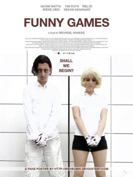 Funny Games - Poster by IreneUbik