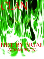 CLAN Book 9: Fire by Trial by Kylar-ban-Durzo